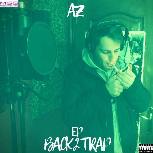 AZ_ - EP BACK 2 TRAP