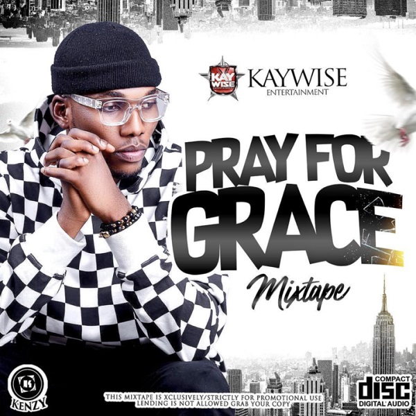 DJ Kaywise Pray For Grace Mix