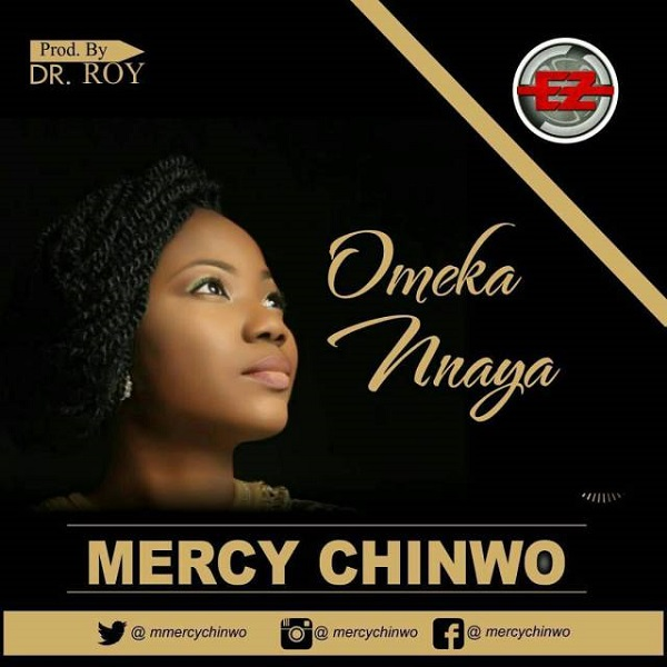 Mercy Chinwo - Omeka Nnaya